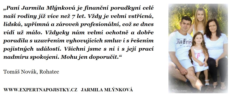 Paní Jarmila Mlýnková je finanční poradkyní celé naší rodiny již více než 7 let. Vždy je velmi vstřícná, lidská, upřímná a zároveň profesionální, což se dnes vidí už málo. Vždycky nám velmi ochotně a dobře poradila s uzavřením vyhovujících smluv i s řešením pojistných událostí. Všichni jsme s ni i s její prací nadmíru spokojeni. Mohu jen doporučit